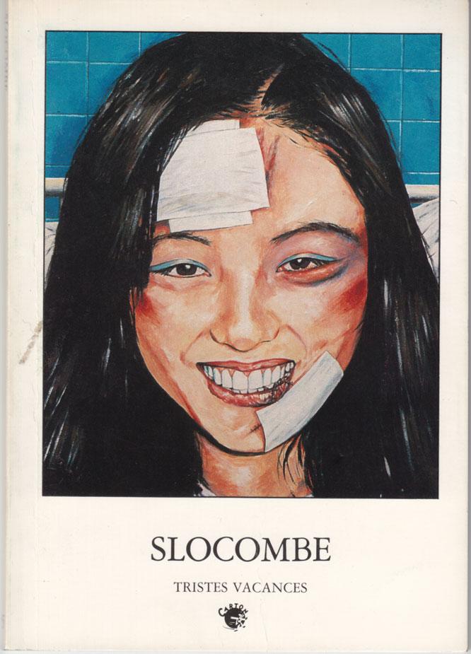 Romain Slocombe - Tristes Vacances